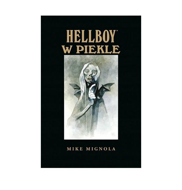 Hellboy. Hellboy w piekle. Tom 7